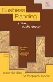 Business Planning in the Public Sector ebook by Jennifer Bean,Lascelles Hussey