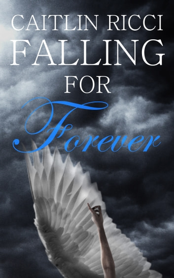 Falling For Forever ebook by Caitlin Ricci