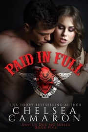 Paid In Full - Nomad Bikers ebook by Chelsea Camaron