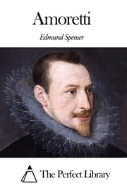 Amoretti ebook by Edmund Spenser