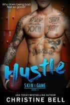 Hustle ebook by Christine Bell