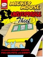 Mickey Mouse and the Unstoppable Thief ebook by Ennio Missaglia