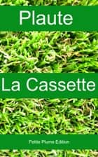 La cassette ebook by Plaute