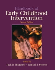 Handbook of Early Childhood Intervention ebook by Shonkoff, Jack P.