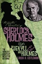 Dr Jekyll and Mr Holmes ebook by Loren D. Estleman