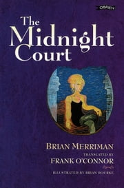 The Midnight Court ebook by Brian Merriman,Frank O'Connor,Brian Bourke