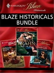 Blaze Historicals Bundle - Bound to Please\The Concubine\Make Me Yours ebook by Hope Tarr,Jade Lee,Betina Krahn