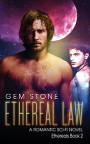 Ethereal Law: A Romantic Sci-fi Novel