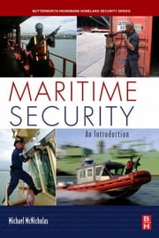 Maritime Security: An Introduction ebook by Kobo.Web.Store.Products.Fields.ContributorFieldViewModel