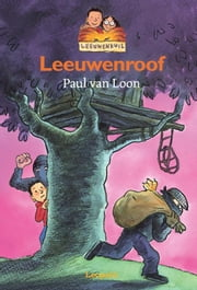 Leeuwenroof ebook by Paul van Loon