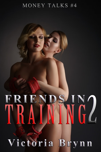 Friends in Training 2 ebook by Victoria Brynn