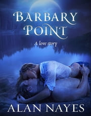 Barbary Point ebook by Alan Nayes
