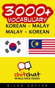 3000+ Vocabulary Korean - Malay ebook by Gilad Soffer