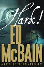 Hark! ebook by Ed McBain