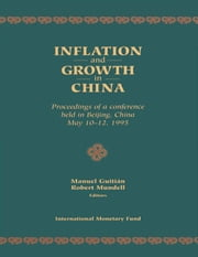 Inflation and Growth in China ebook by Robert Mr. Mundell,Manuel  Mr.  Guitián