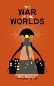 The war of the worlds ebook by H.G. Wells, Arie Storm