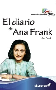 El diario de Ana Frank ebook by Anne Frank