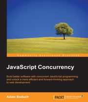 JavaScript Concurrency ebook by Adam Boduch