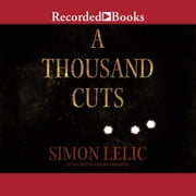 A Thousand Cuts audiobook by Simon Lelic