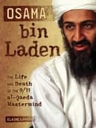 Osama bin Laden ebook by Elaine  Landau