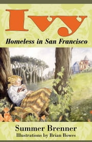 Ivy, Homeless In San Francisco ebook by Summer Brenner