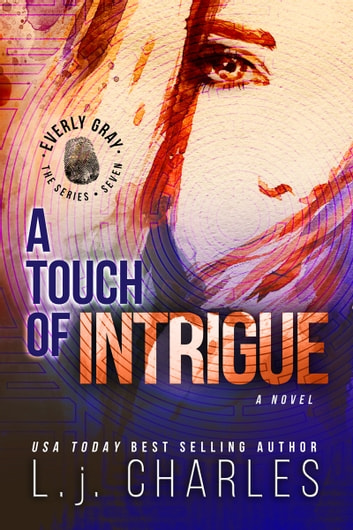 a Touch of Intrigue - The Everly Gray Adventures ebook by L.j. Charles