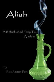 Aliah eBook by RoxAnne Fox