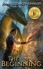 The Legend of Oescienne - The Beginning (Book Two) ebook by Jenna Elizabeth Johnson