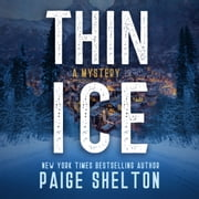 Thin Ice - A Mystery audiolibro by Paige Shelton