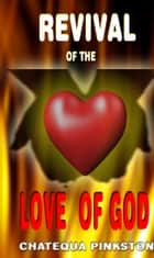 Revival of the Love of God ebook by Chatequa Pinkston