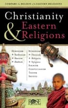 Christianity and Eastern Religions ebook by Rose Publishing