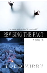 Revising the Pact ebook by Todd Kirby