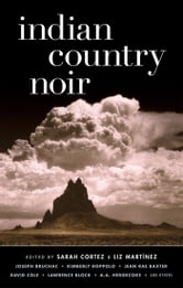 Indian Country Noir ebook by