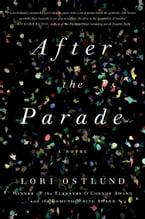 After the Parade, A Novel