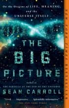 The Big Picture ebook by Sean Carroll