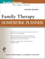 Family Therapy Homework Planner, Second Edition ebook by Louis J. Bevlilacqua,Frank M. Dattilio