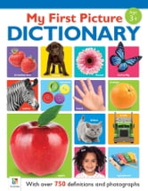 My First Picture Dictionary ebook by Archie Oliver