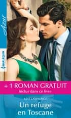 Un refuge en Toscane - Contre toute prudence ebook by Kim Lawrence, Sarah Morgan