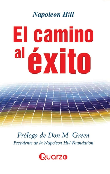 El camino al exito ebook by Napoleon Hill