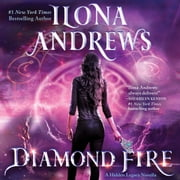 Diamond Fire - A Hidden Legacy Novella audiobook by Ilona Andrews