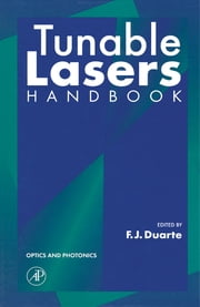 Tunable Lasers Handbook ebook by Frank J. Duarte