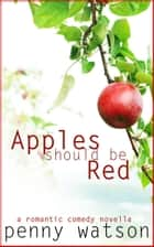 Apples Should Be Red ebook by