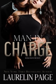Man in Charge ebook by Laurelin Paige