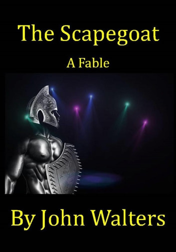 The Scapegoat: A Fable ebook by John Walters