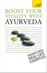 Boost Your Vitality With Ayurveda: Teach Yourself ebook by Sarah Lie