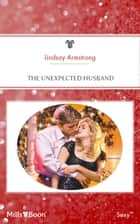 The Unexpected Husband ebook by Lindsay Armstrong