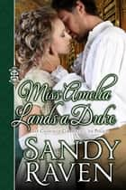 Miss Amelia Lands a Duke ebook by Sandy Raven