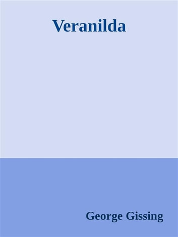 Veranilda ebook by George Gissing