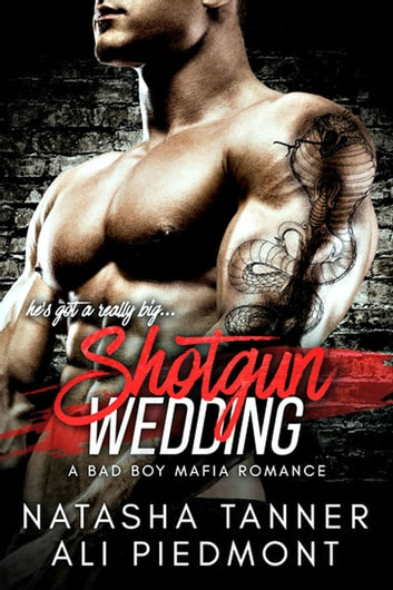 Shotgun Wedding: A Bad Boy Mafia Romance - The Brooklyn Brotherhood ebook by Ali Piedmont,Natasha Tanner