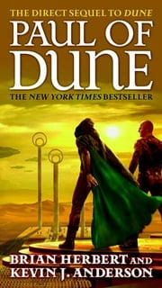Paul of Dune ebook by Brian Herbert,Kevin J. Anderson